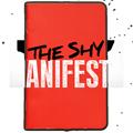 The Shy Manifesto